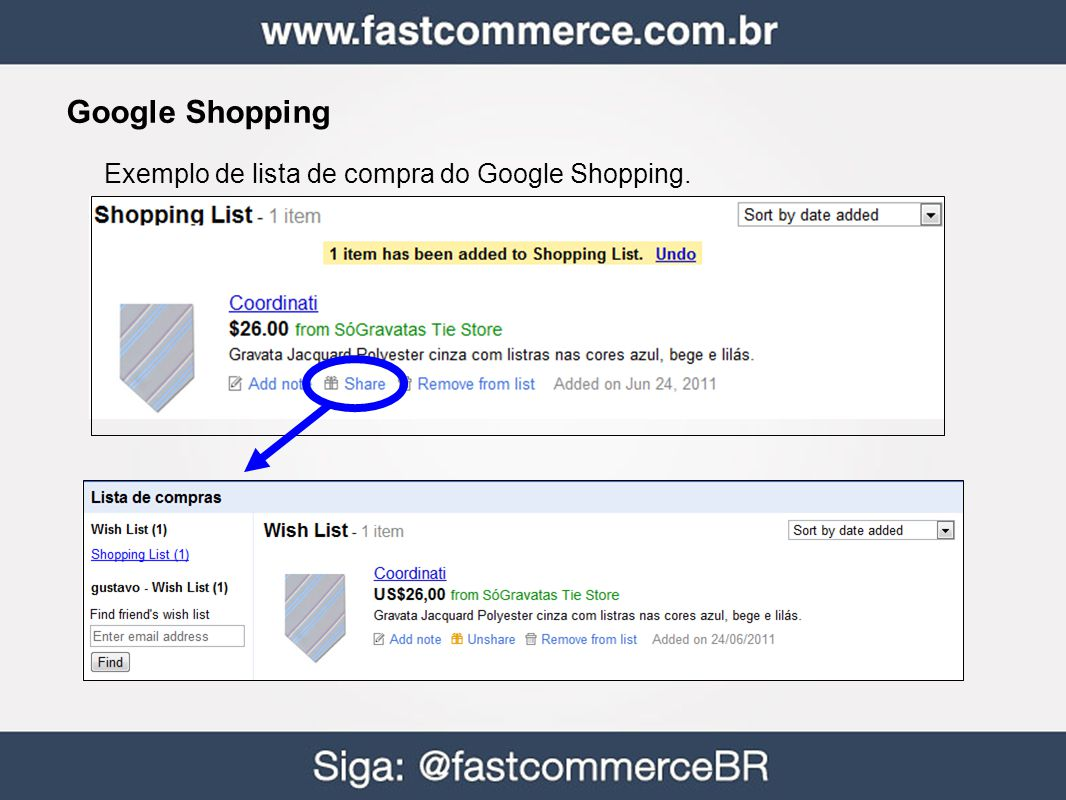 Google Shopping Exemplo de lista de compra do Google Shopping. 36
