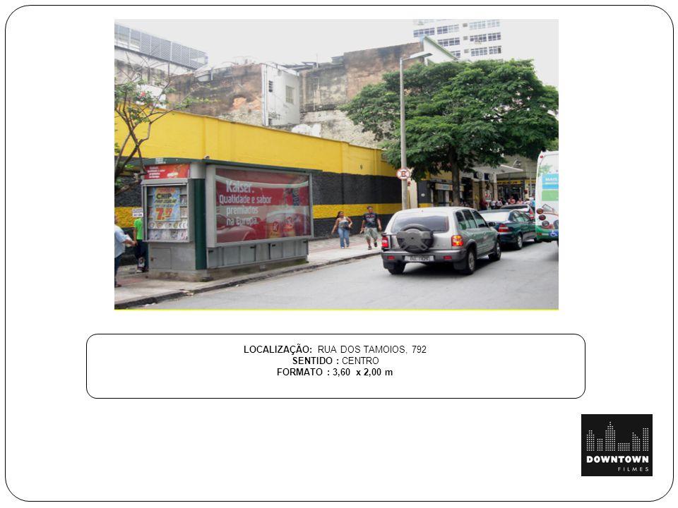 LOCALIZAÇÃO: RUA DOS TAMOIOS, 792