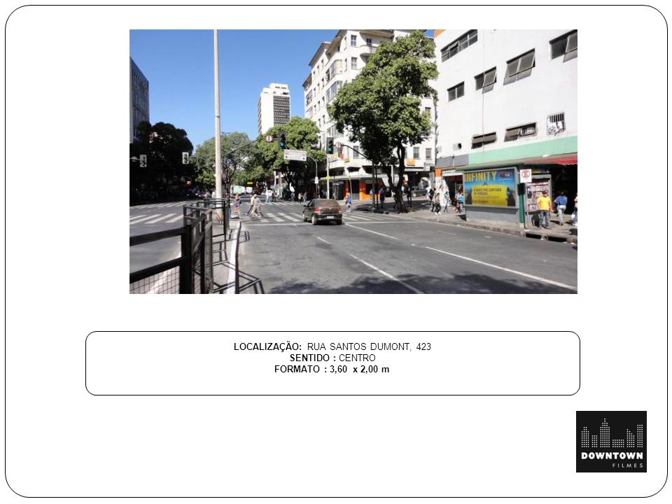 LOCALIZAÇÃO: RUA SANTOS DUMONT, 423