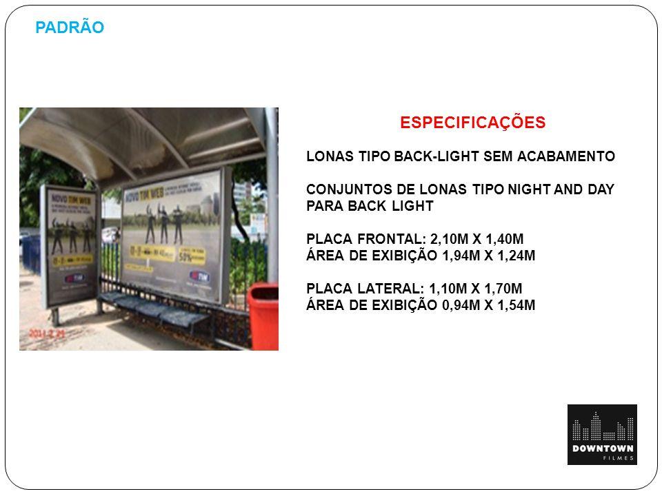 PADRÃO ESPECIFICAÇÕES LONAS TIPO BACK-LIGHT SEM ACABAMENTO
