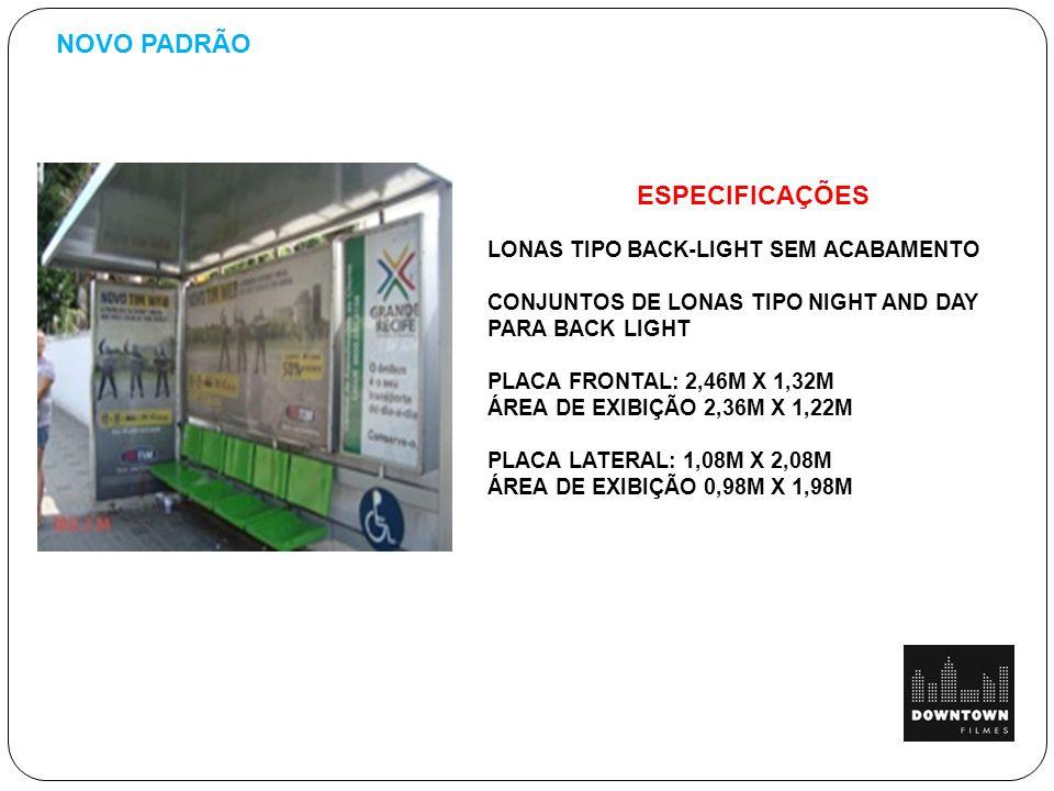 NOVO PADRÃO ESPECIFICAÇÕES LONAS TIPO BACK-LIGHT SEM ACABAMENTO