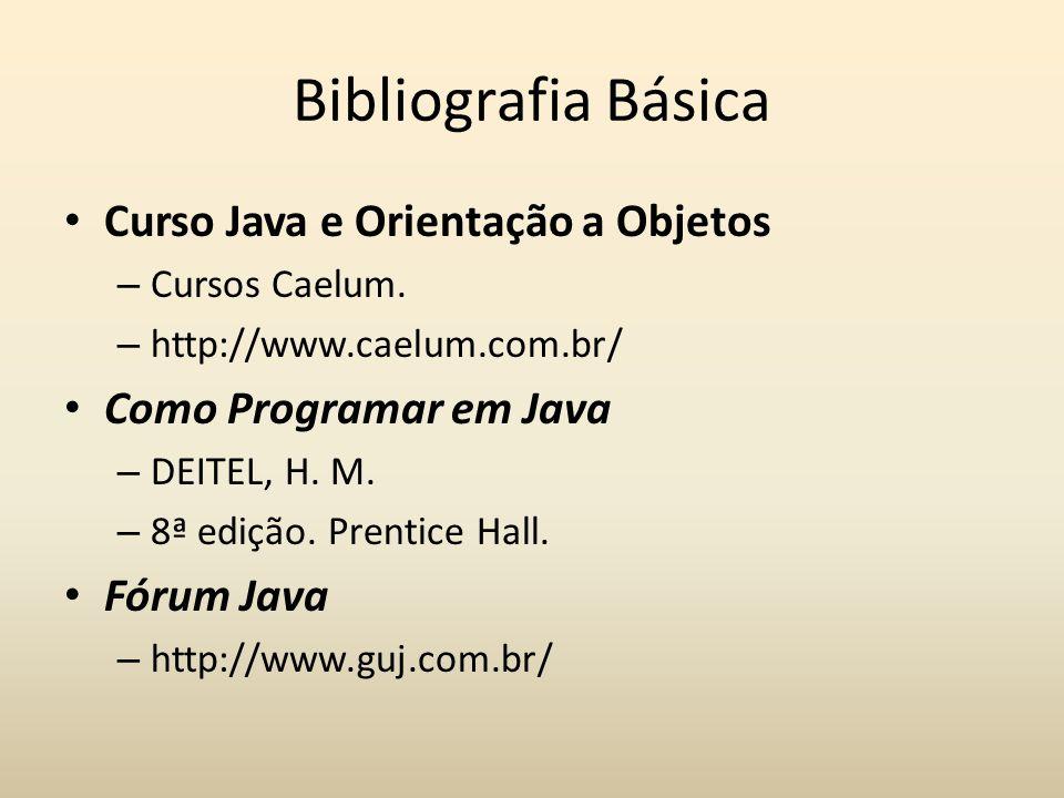 Bibliografia Básica Curso Java e Orientação a Objetos