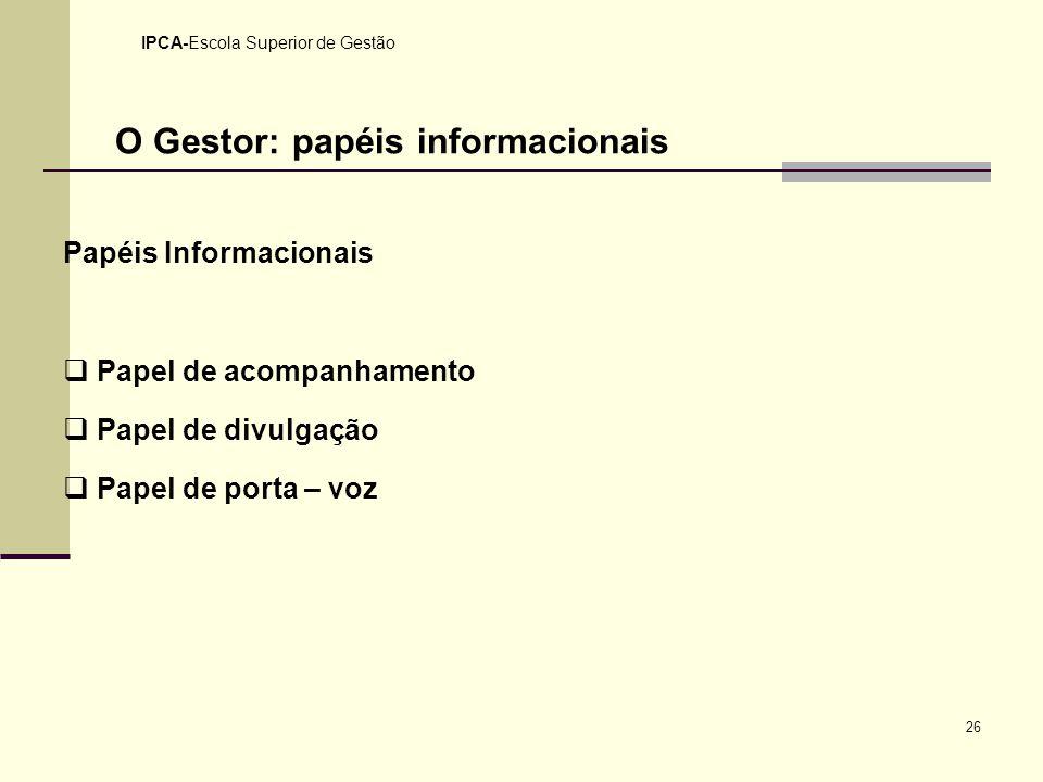 O Gestor: papéis informacionais