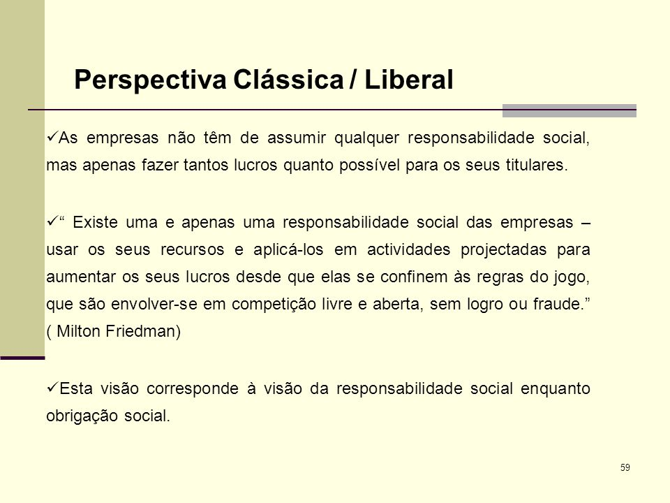 Perspectiva Clássica / Liberal