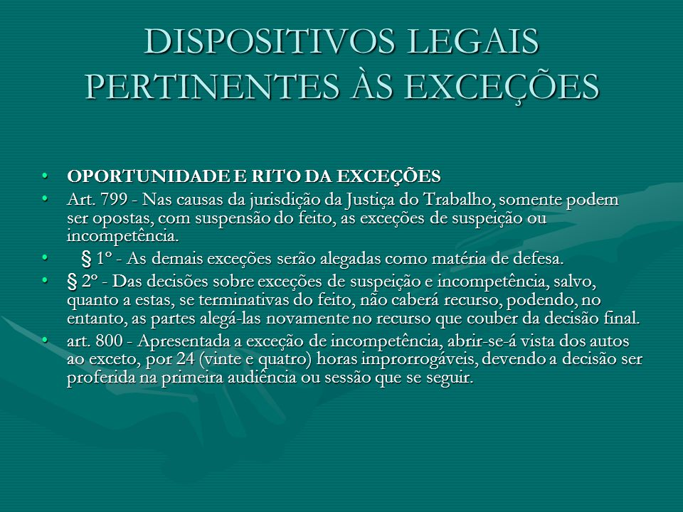 DISPOSITIVOS LEGAIS PERTINENTES ÀS EXCEÇÕES