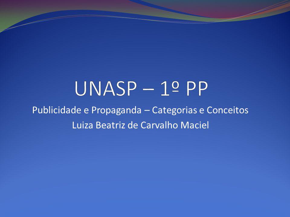 UNASP – 1º PP Publicidade e Propaganda – Categorias e Conceitos