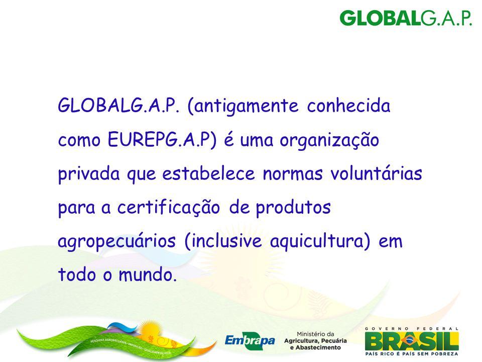 GLOBALG. A. P. (antigamente conhecida como EUREPG. A