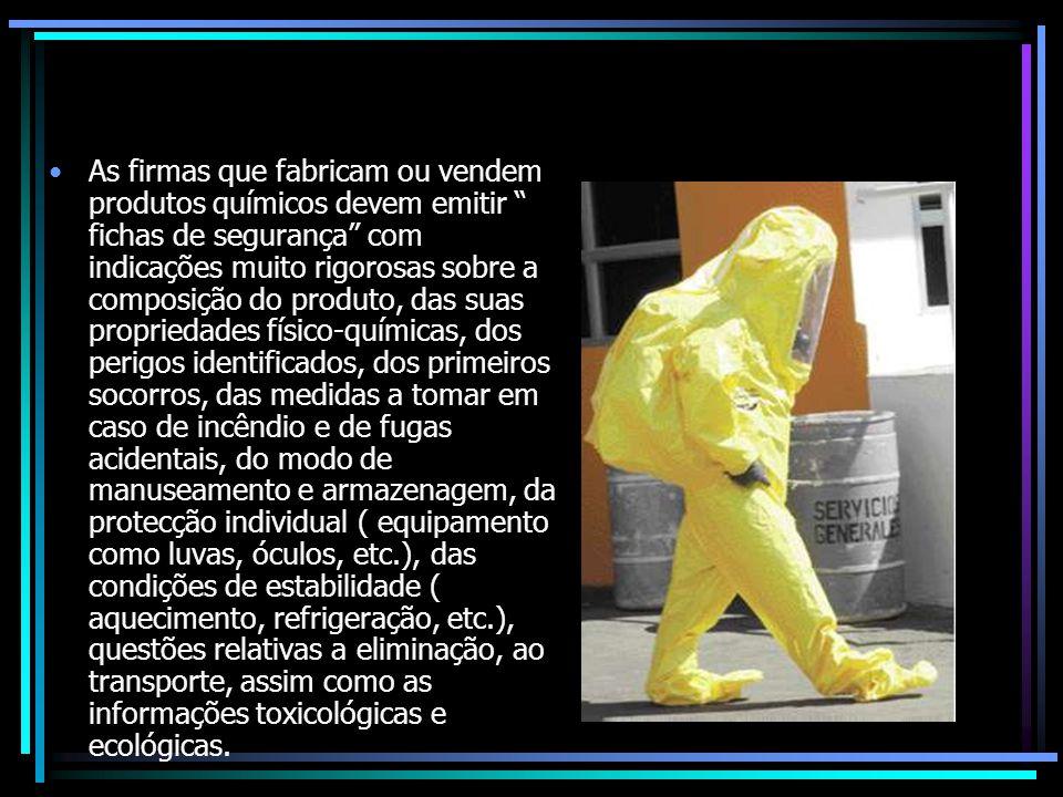 As firmas que fabricam ou vendem produtos químicos devem emitir fichas de segurança com indicações muito rigorosas sobre a composição do produto, das suas propriedades físico-químicas, dos perigos identificados, dos primeiros socorros, das medidas a tomar em caso de incêndio e de fugas acidentais, do modo de manuseamento e armazenagem, da protecção individual ( equipamento como luvas, óculos, etc.), das condições de estabilidade ( aquecimento, refrigeração, etc.), questões relativas a eliminação, ao transporte, assim como as informações toxicológicas e ecológicas.