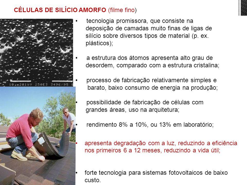 CÉLULAS DE SILÍCIO AMORFO (filme fino)