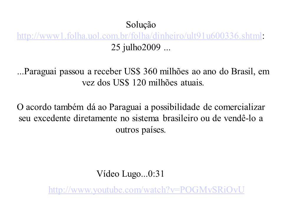 Solução http://www1. folha. uol. com. br/folha/dinheiro/ult91u600336