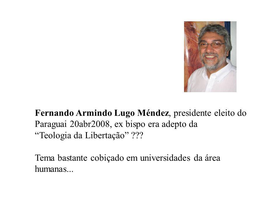 Fernando Armindo Lugo Méndez, presidente eleito do Paraguai 20abr2008, ex bispo era adepto da