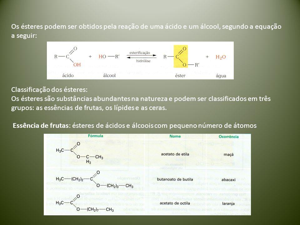 Os ésteres podem ser obtidos pela reação de uma ácido e um álcool, segundo a equação