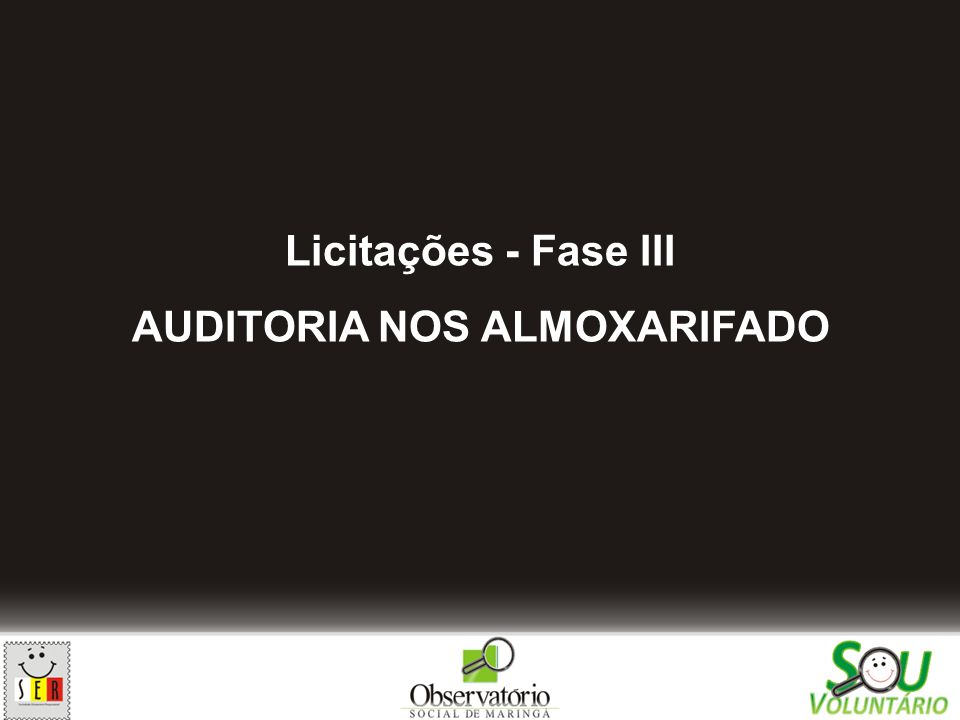 AUDITORIA NOS ALMOXARIFADO