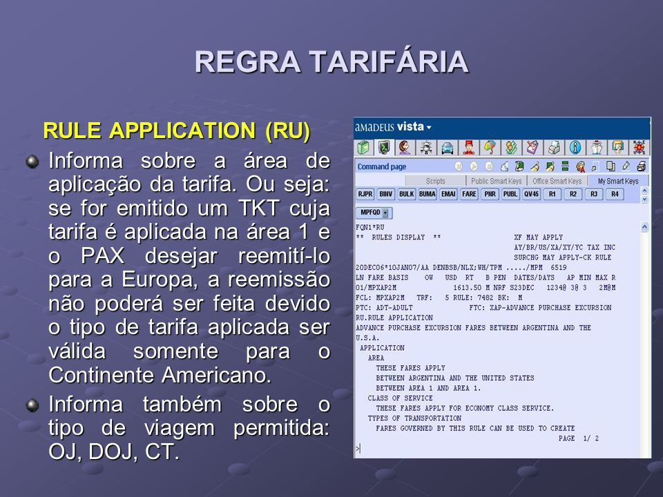 REGRA TARIFÁRIA RULE APPLICATION (RU)