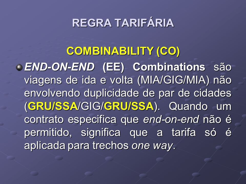 REGRA TARIFÁRIA COMBINABILITY (CO)