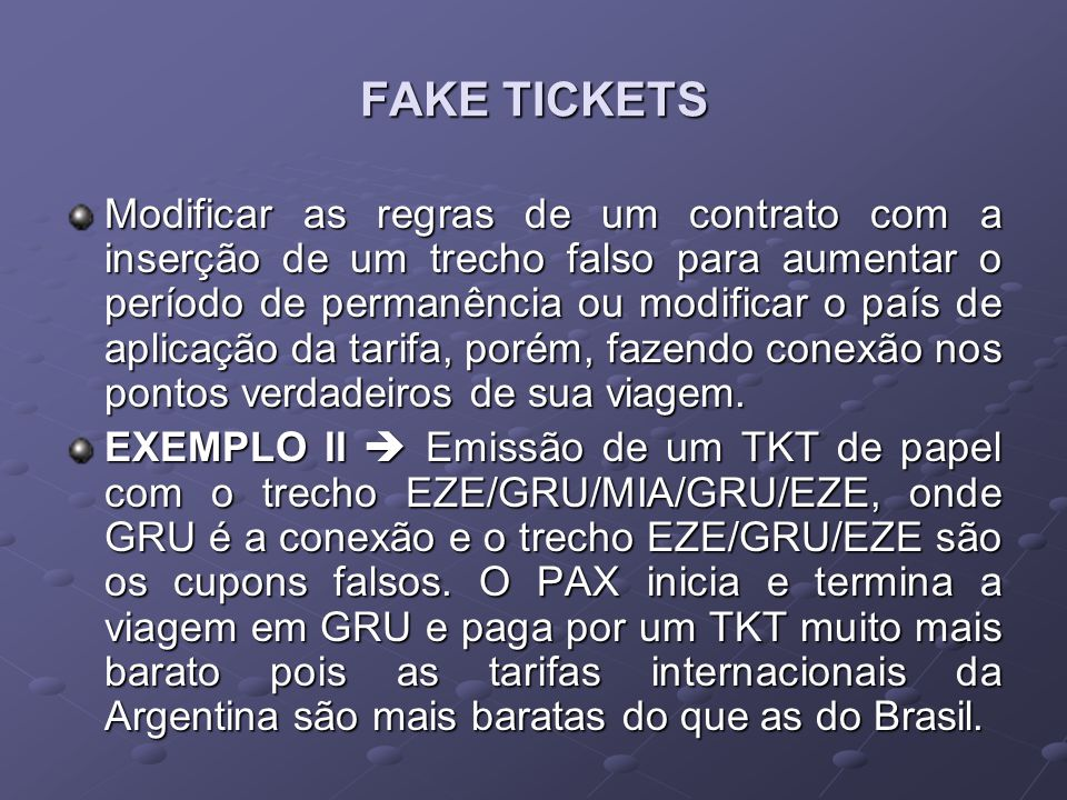 FAKE TICKETS
