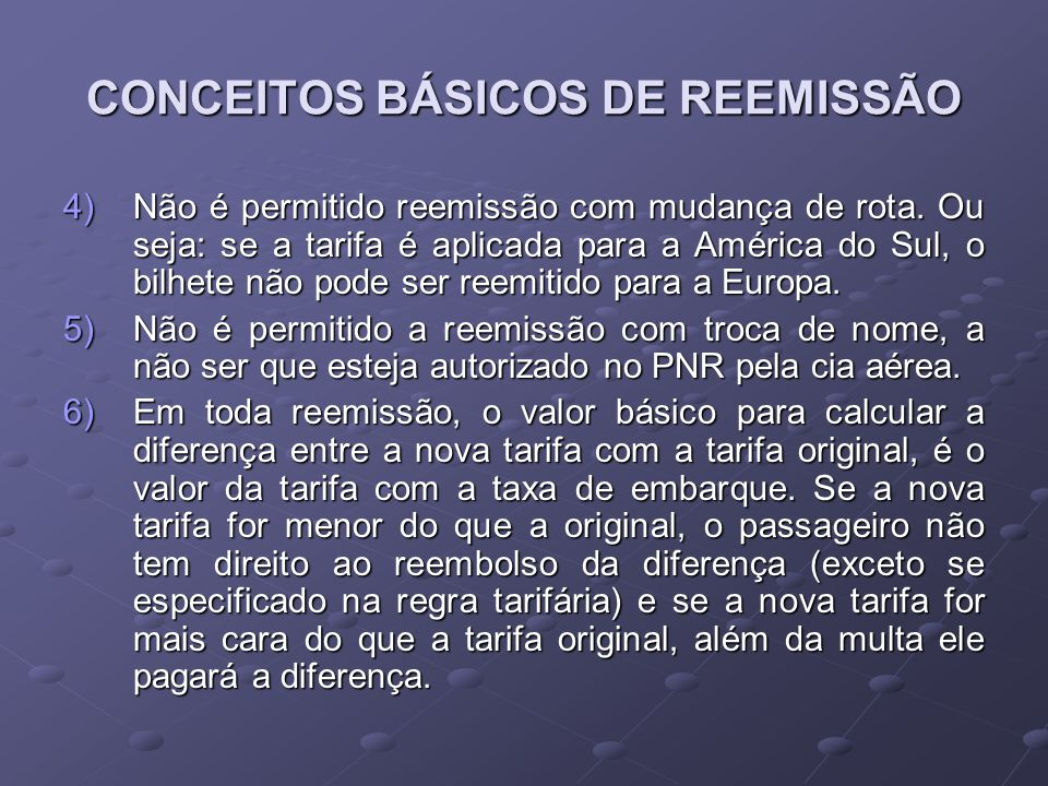 CONCEITOS BÁSICOS DE REEMISSÃO