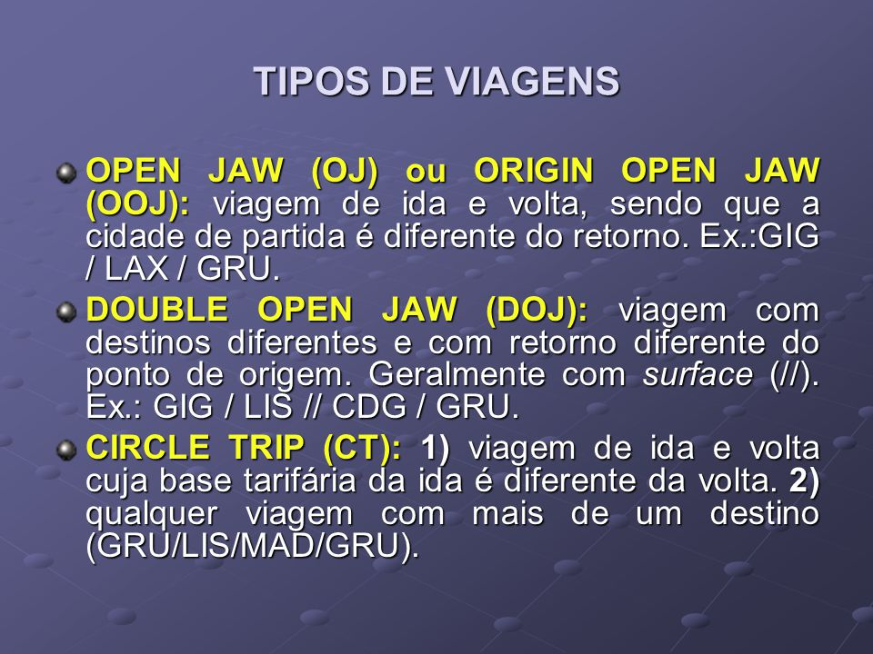TIPOS DE VIAGENS