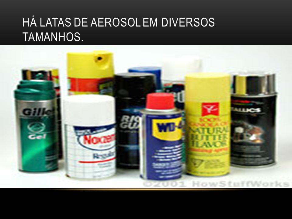 Há latas de aerosol em diversos tamanhos.