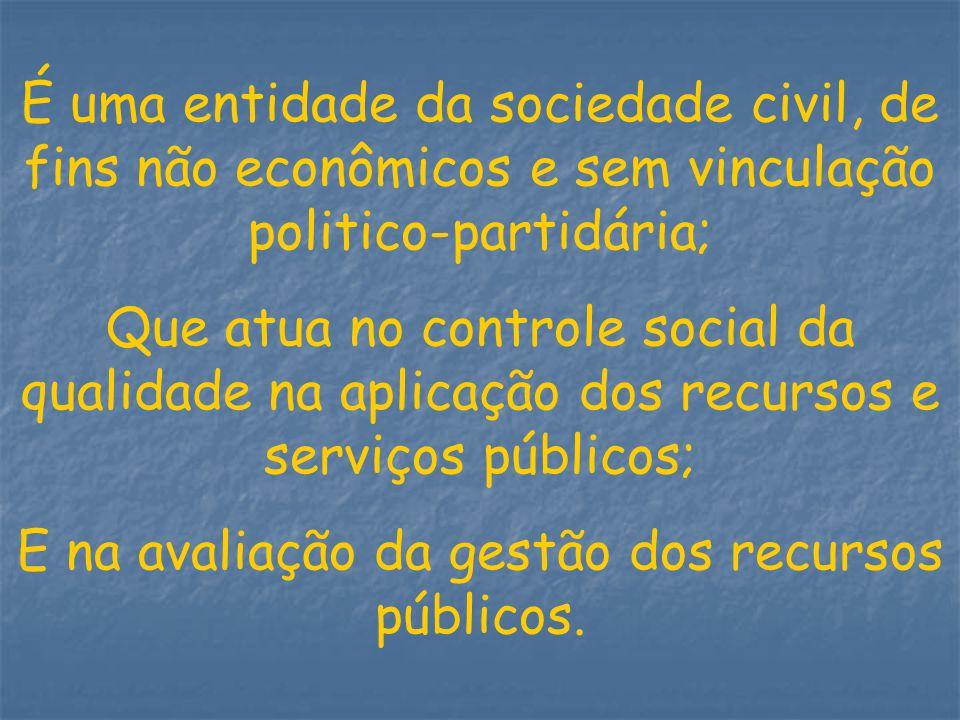 E na avaliação da gestão dos recursos públicos.