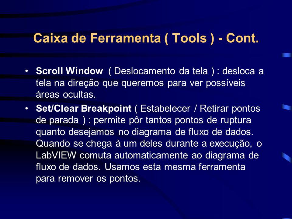 Caixa de Ferramenta ( Tools ) - Cont.