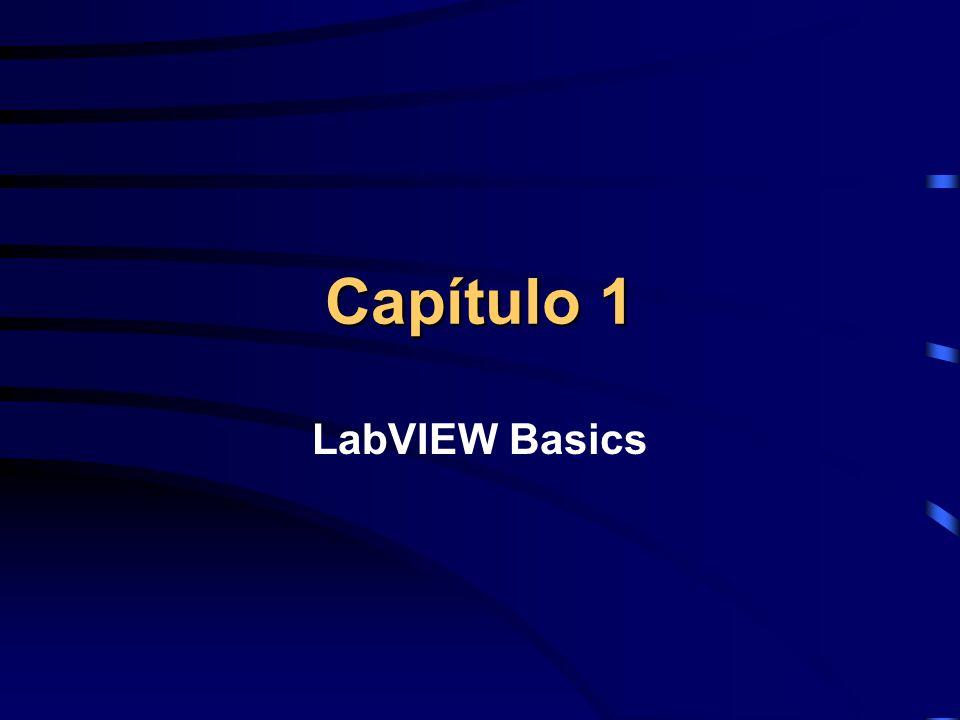 Capítulo 1 LabVIEW Basics