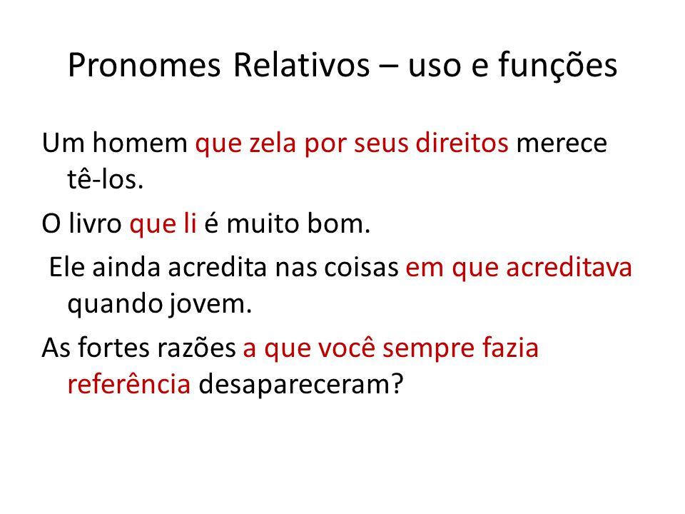 Pronomes Relativos – uso e funções