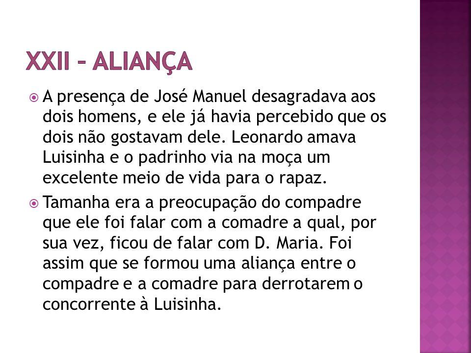 XXII – Aliança