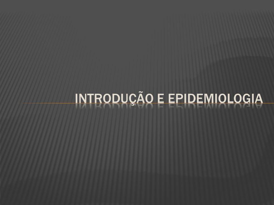 Introdução e epidemiologia
