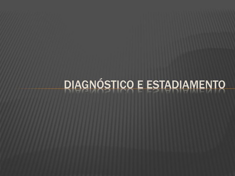 Diagnóstico e estadiamento
