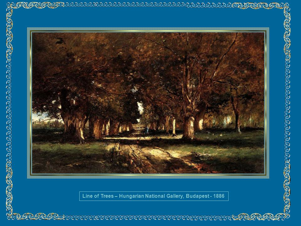 Line of Trees – Hungarian National Gallery, Budapest - 1886