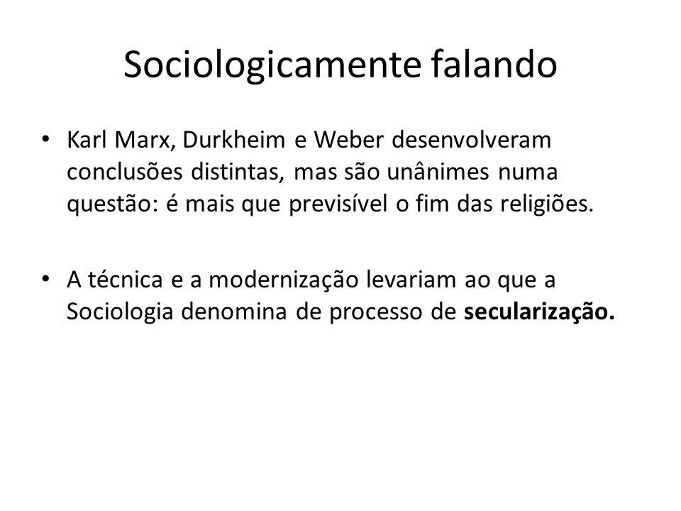 Sociologicamente falando