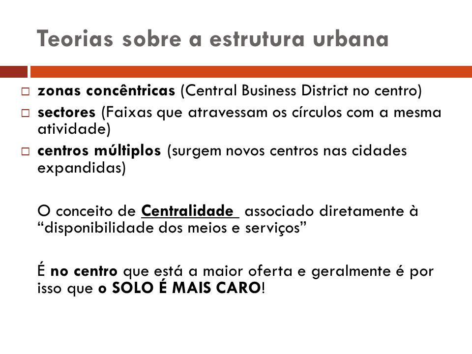 Teorias sobre a estrutura urbana