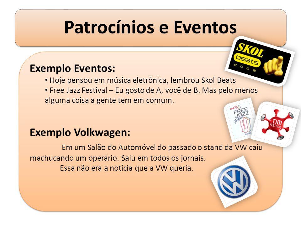Exemplo Eventos: Exemplo Volkwagen: