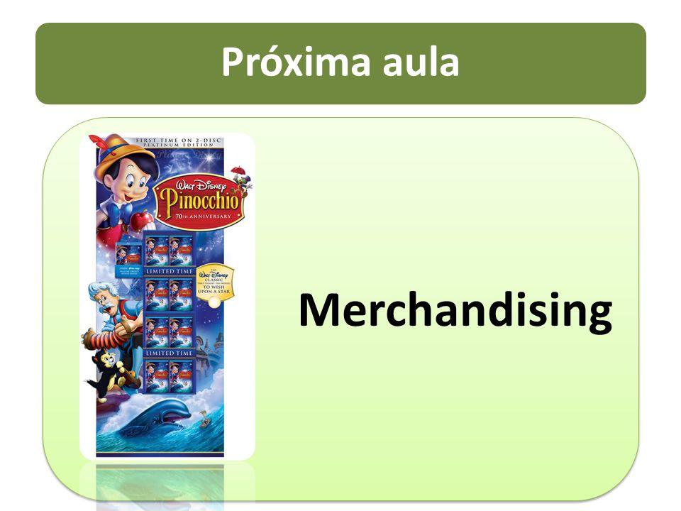 Próxima aula Merchandising