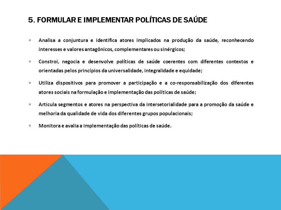 5. Formular e implementar políticas de saúde