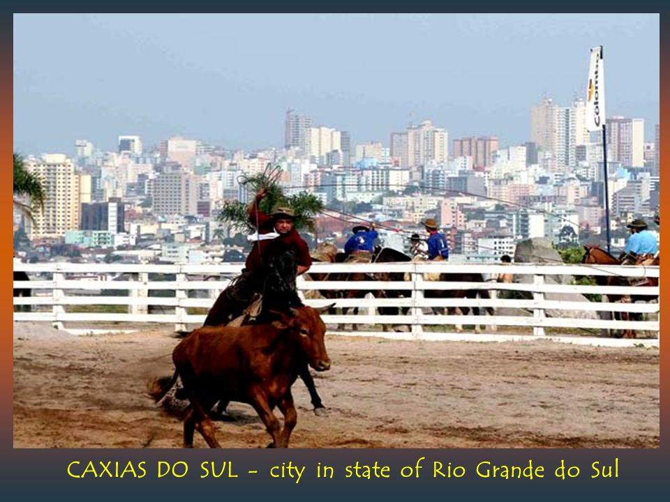 CAXIAS DO SUL - city in state of Rio Grande do Sul