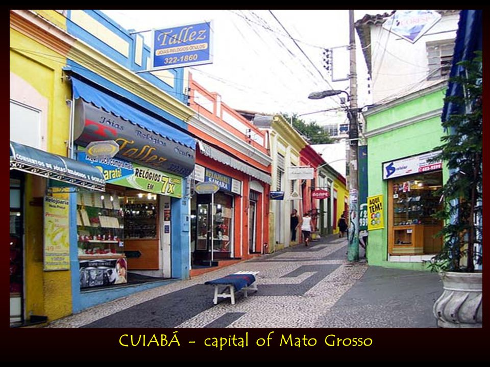 CUIABÁ - capital of Mato Grosso