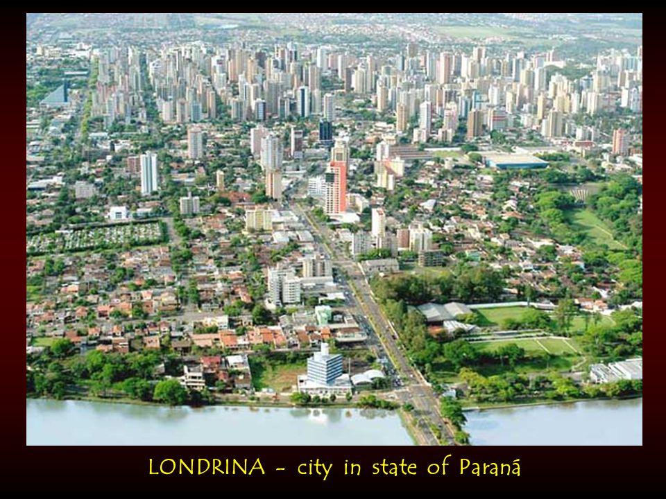 LONDRINA - city in state of Paraná
