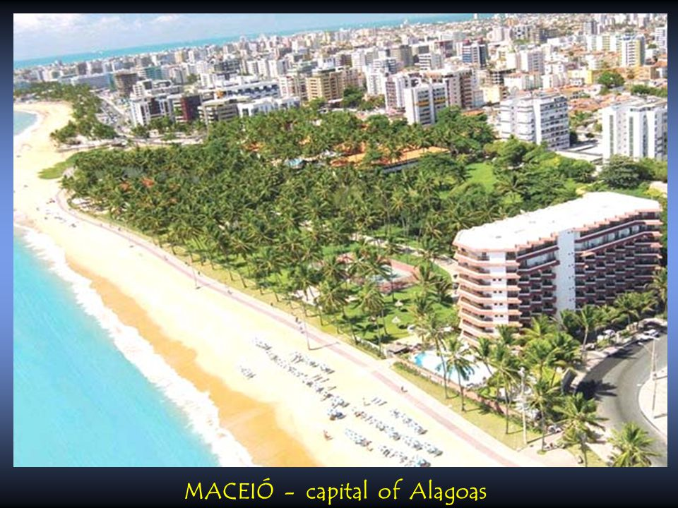 MACEIÓ - capital of Alagoas