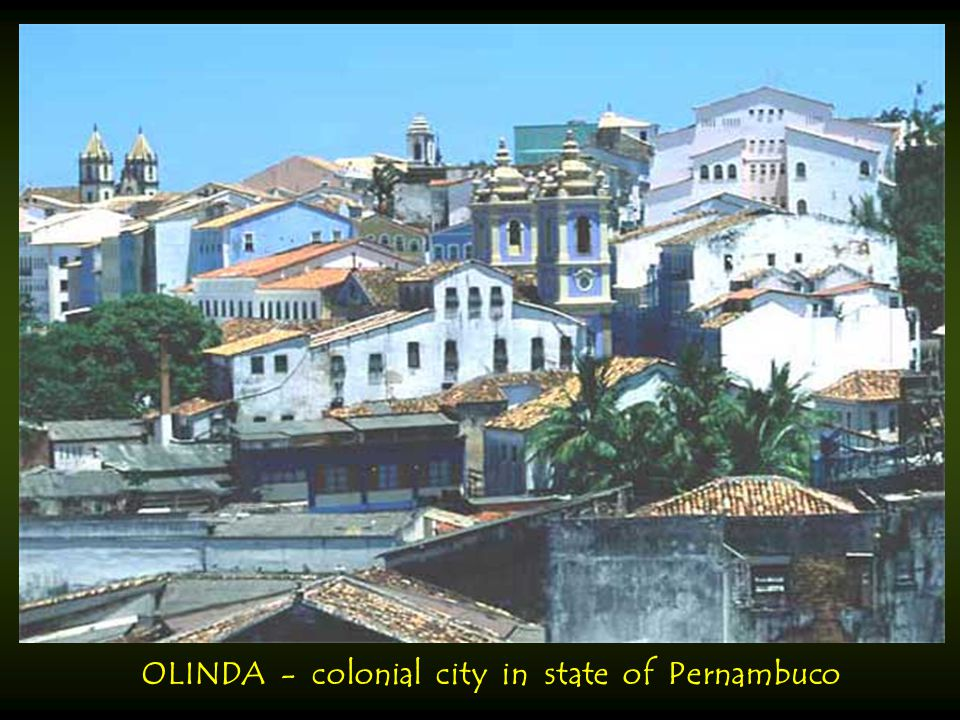 OLINDA - colonial city in state of Pernambuco