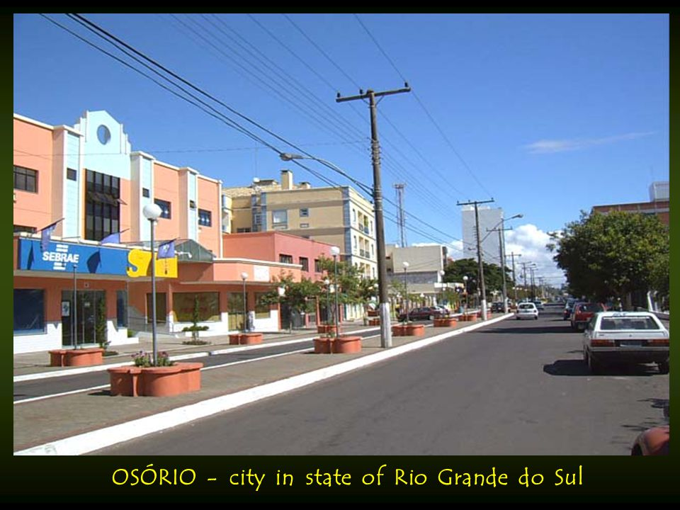 OSÓRIO - city in state of Rio Grande do Sul