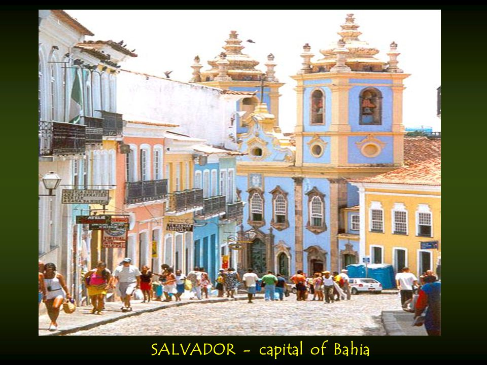 SALVADOR - capital of Bahia