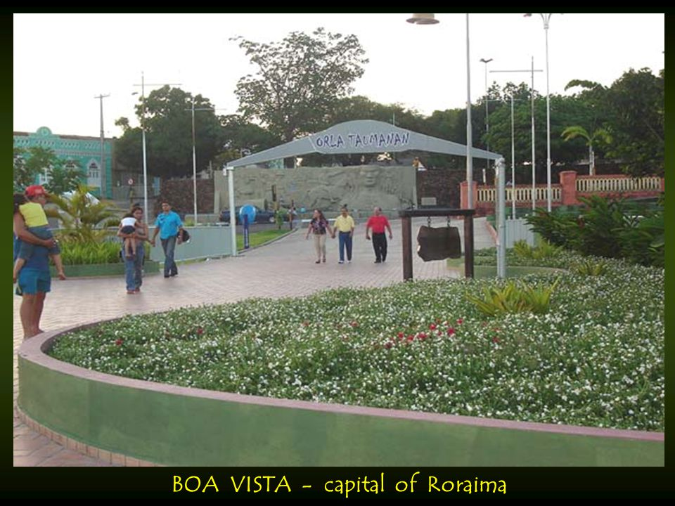 BOA VISTA - capital of Roraima