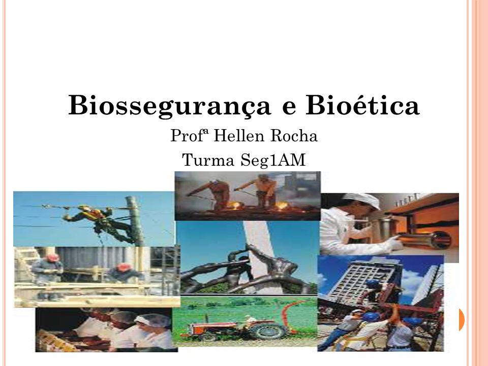 Biossegurança e Bioética