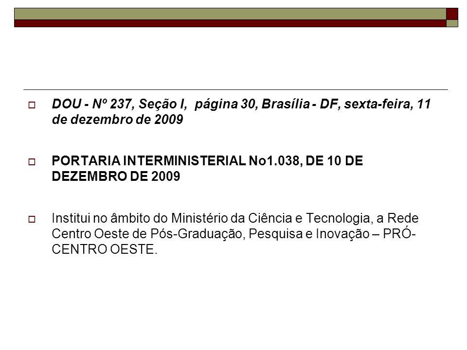 DOU - Nº 237, Seção I, página 30, Brasília - DF, sexta-feira, 11 de dezembro de 2009