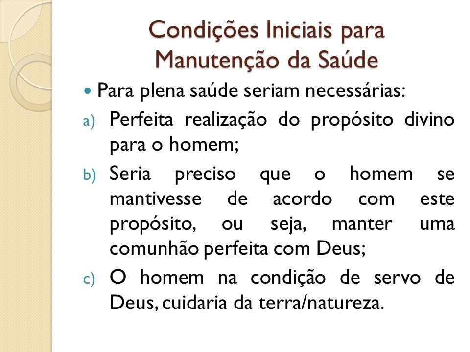 Condições Iniciais para Manutenção da Saúde