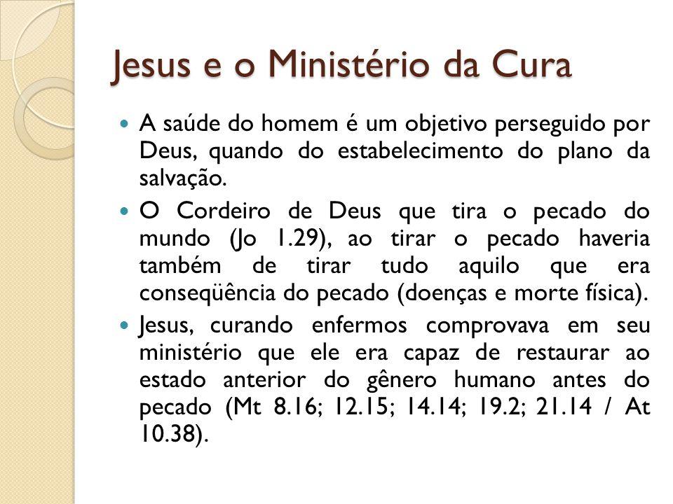 Jesus e o Ministério da Cura