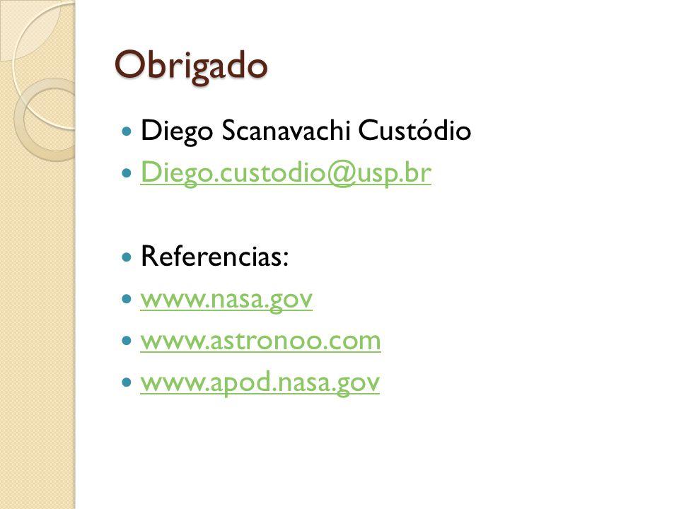 Obrigado Diego Scanavachi Custódio Diego.custodio@usp.br Referencias: