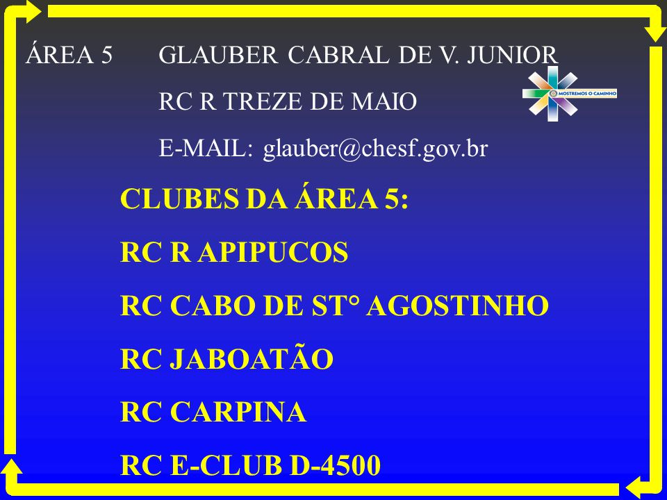 RC CABO DE ST° AGOSTINHO RC JABOATÃO RC CARPINA RC E-CLUB D-4500